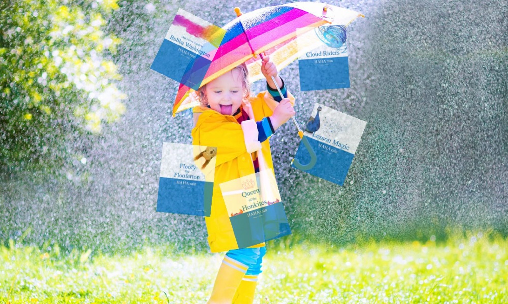HAHA rain - For kids ages 1-120